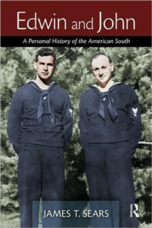 Edwin and John : A Personal History of the American South, Paperback Book
