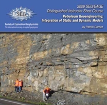 Petroleum Geoengineering : Integration of Static and Dynamic Models, DVD video Book