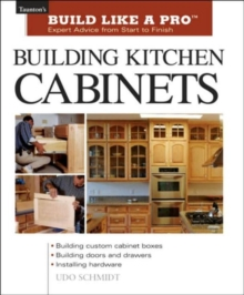 Building Kitchen Cabinets, Paperback Book