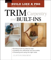 Trim Carpentry and Built-ins, Paperback / softback Book