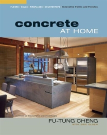 Concrete at Home : Innovative Forms and Finishes, Paperback / softback Book