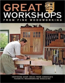 "Great Workshops from ""Fine Woodworking"", Paperback / softback Book"