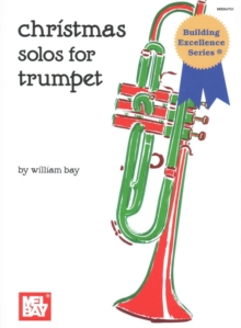 CHRISTMAS SOLOS FOR TRUMPET, Spiral bound Book