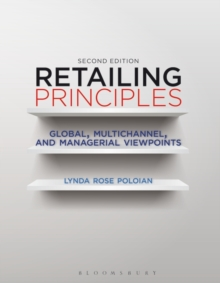 Retailing Principles : Global, Multichannel, and Managerial Viewpoints, Hardback Book
