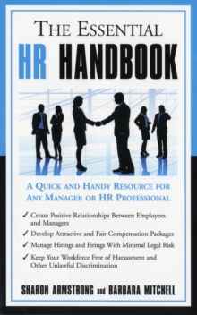 Essential HR Handbook : A Quick and Handy Resource for Any Manager or HR Professional, Paperback Book