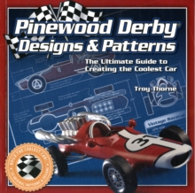 Pinewood Derby Designs & Patterns, Paperback Book