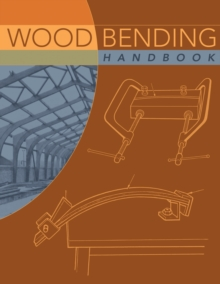 Wood Bending Handbook, Paperback / softback Book