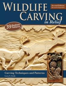 Wildlife Carving in Relief, 2nd Edn Rev and Exp, Paperback / softback Book