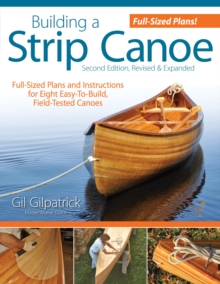 Building a Strip Canoe, Second Edition, Paperback / softback Book