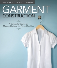 Illustrated Guide to Sewing: Garment Construction, Paperback / softback Book
