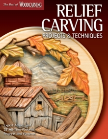Relief Carving Projects & Techniques (Best of WCI), Paperback Book