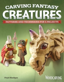 Carving Fantasy Creatures, Paperback Book