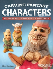 Carving Fantasy Characters, Paperback / softback Book