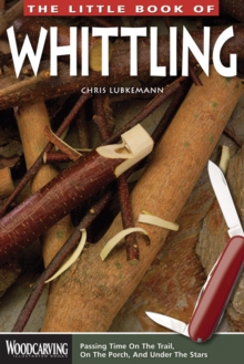 Little Book of Whittling, Paperback / softback Book