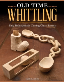 Old Time Whittling, Paperback / softback Book