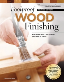 Foolproof Wood Finishing, Rev Edn, Paperback / softback Book