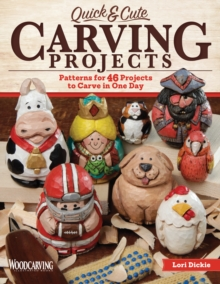 Quick & Cute Carving Projects, Paperback Book