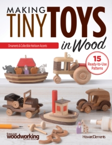 Making Tiny Toys in Wood, Paperback Book
