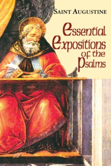 Essential Expositions of the Psalms, Paperback Book