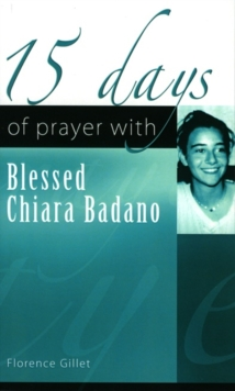 15 Days of Prayer with Blessed Chiara Badano, Paperback Book