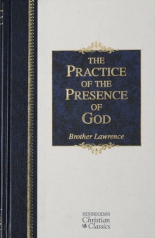 Practice of the Presence of God, Hardback Book