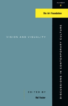 Vision And Visuality : Discussions in Contemporary Culture #2, Paperback Book
