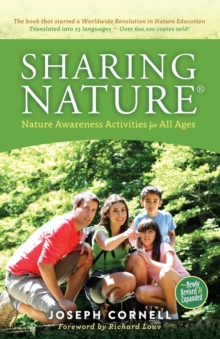 Sharing Nature (R) : Nature Awareness Activities for All Ages, Paperback Book