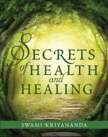 Secrets of Health and Healing, Paperback / softback Book