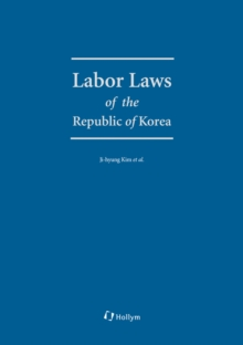 Labor Laws of the Republic of Korea, Paperback Book