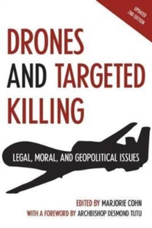 Drones and Targeted Killing : Legal, Moral, and Geopolitical Issues, Paperback Book