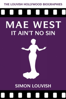 Mae West : It Ain't No Sin, Paperback Book