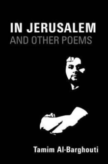 In Jerusalem and Other Poems : Written Between 1996-2016, Paperback Book