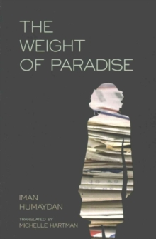 The Weight of Paradise, Paperback Book