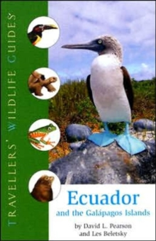 Ecuador and the Galapagos Islands : Traveller's Wildlife Guides, Paperback Book