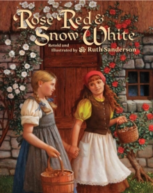 Rose Red and Snow White, Hardback Book