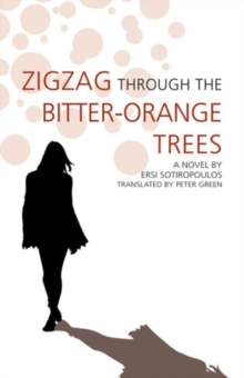 Zigzag Through the Bitter-orange Trees, Paperback Book