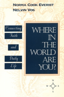 Where in the World Are You? : Connecting Faith & Daily Life, EPUB eBook