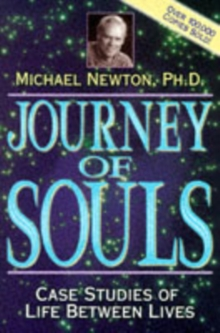 Journey of Souls : Case Studies of Life Between Lives, Paperback / softback Book