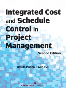 Integrated Cost and Schedule Control in Project Management, Paperback / softback Book