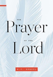 PRAYER OF THE LORD THE, Paperback Book