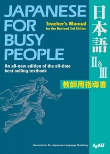 Japanese For Busy People Ii & Iii : Teacher's Manual For The Revised 3rd Edition, Paperback Book