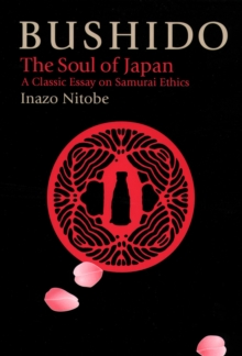 Bushido: The Soul Of Japan, Hardback Book