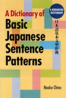 Dictionary Of Basic Japanese Sentence Patterns, Paperback Book
