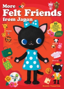 More Felt Friends from Japan, Paperback Book