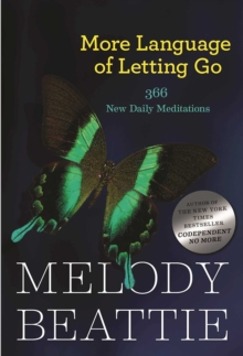More Language of Letting Go : 366 New Meditaions, Paperback Book