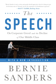 The Speech : On Corporate Greed and the Decline of Our Middle Class, EPUB eBook