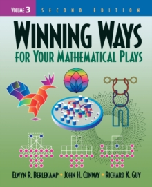 Winning Ways for Your Mathematical Plays, Volume 3, Paperback / softback Book