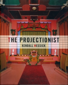 The Projectionist, Hardback Book