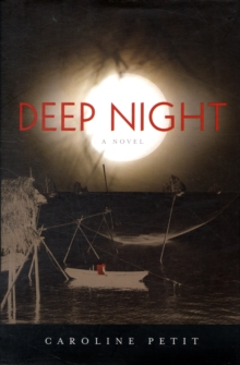 Deep Night, Hardback Book