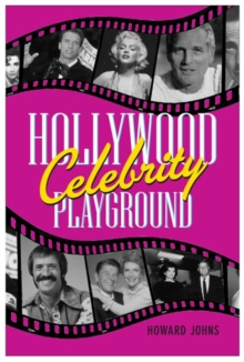 Hollywood's Celebrity Playground, EPUB eBook
